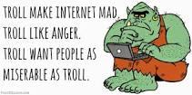 Name:  troll.jpg Views: 106 Size:  7.7 KB